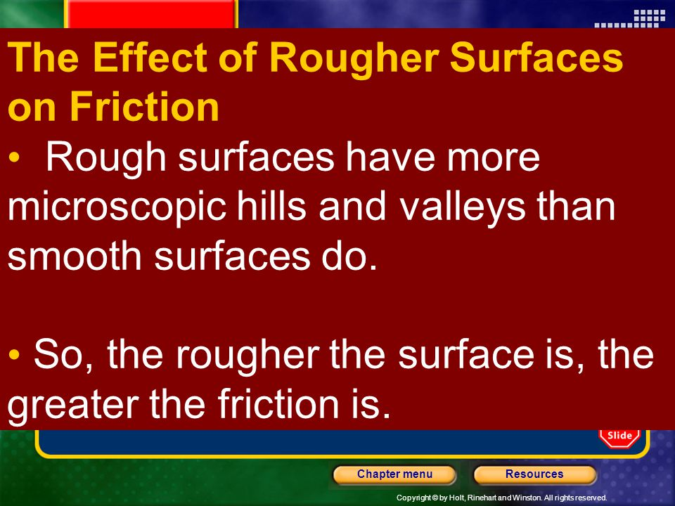 The Effect of Rougher Surfaces on Friction