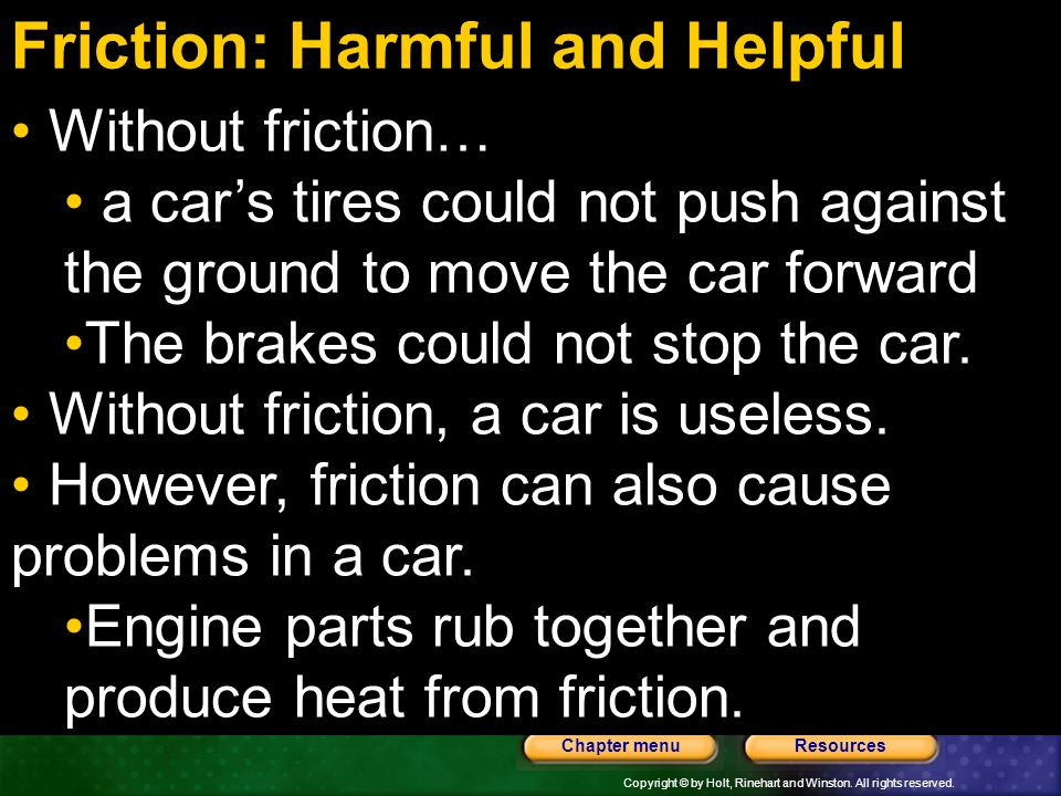 Friction: Harmful and Helpful