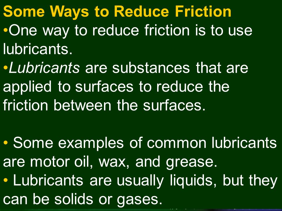 Some Ways to Reduce Friction