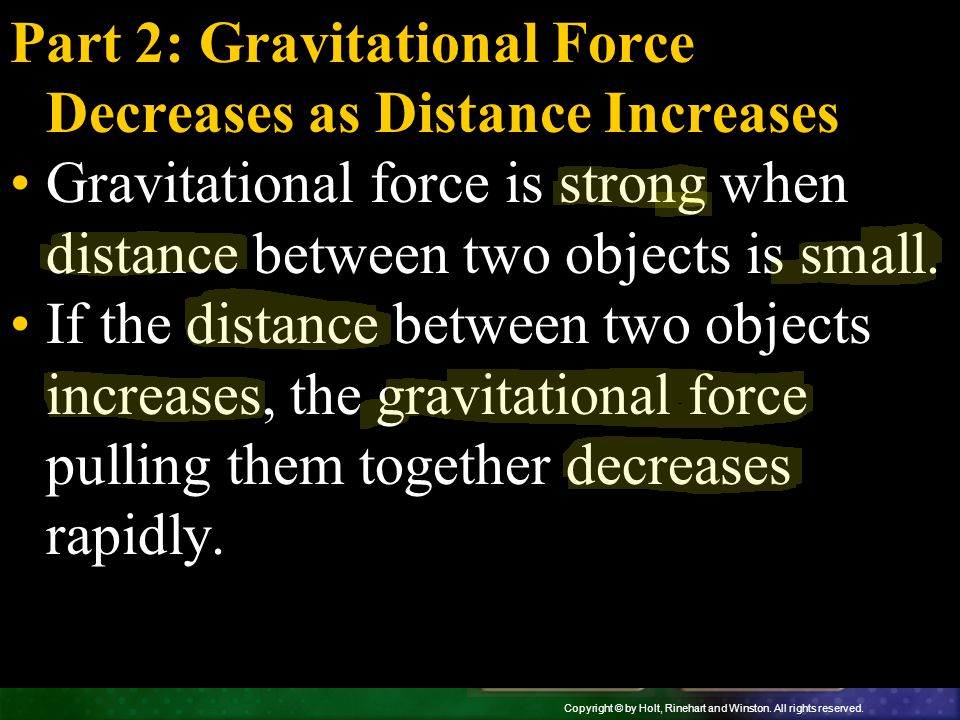 Part 2: Gravitational Force Decreases as Distance Increases