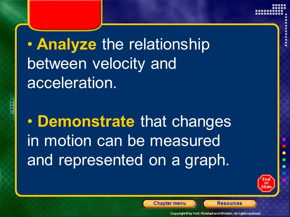 Analyze the relationship between velocity and acceleration.