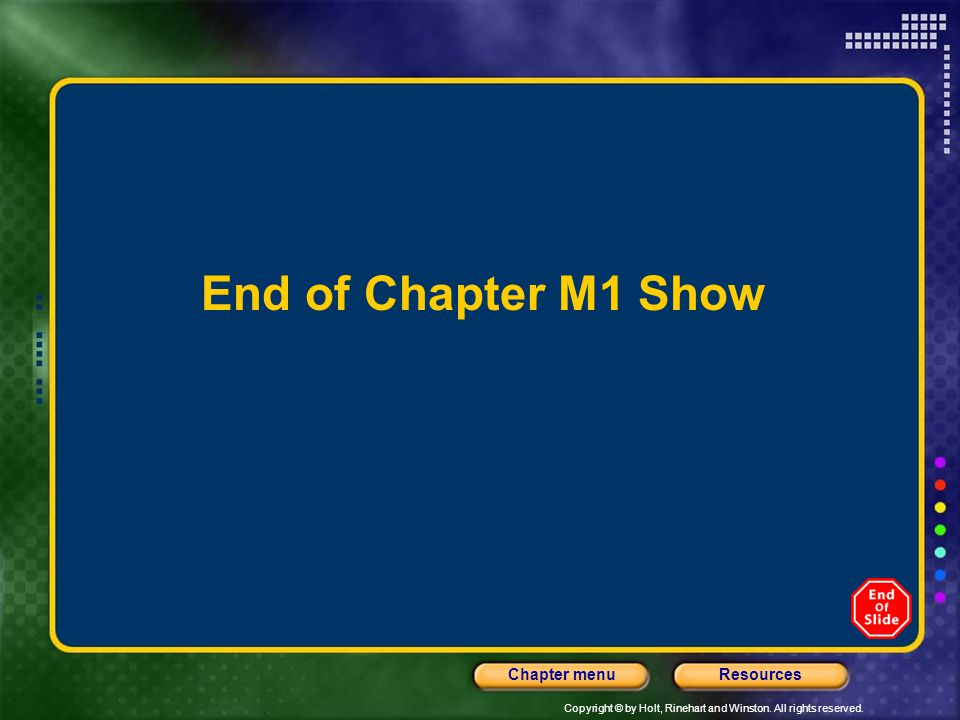 End of Chapter M1 Show
