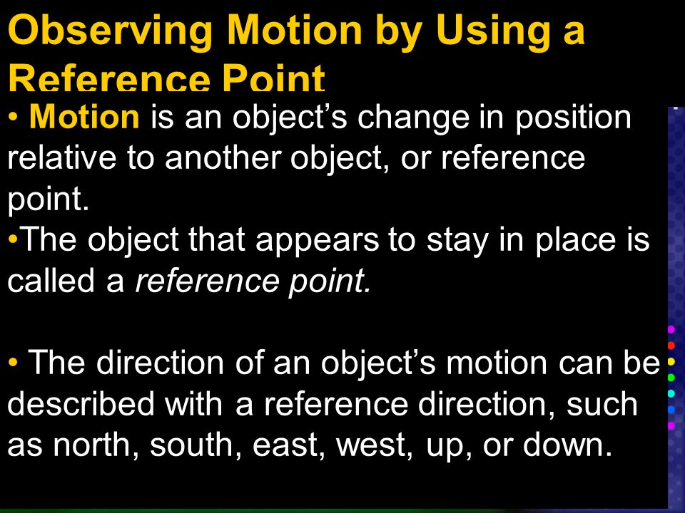 Observing Motion by Using a Reference Point