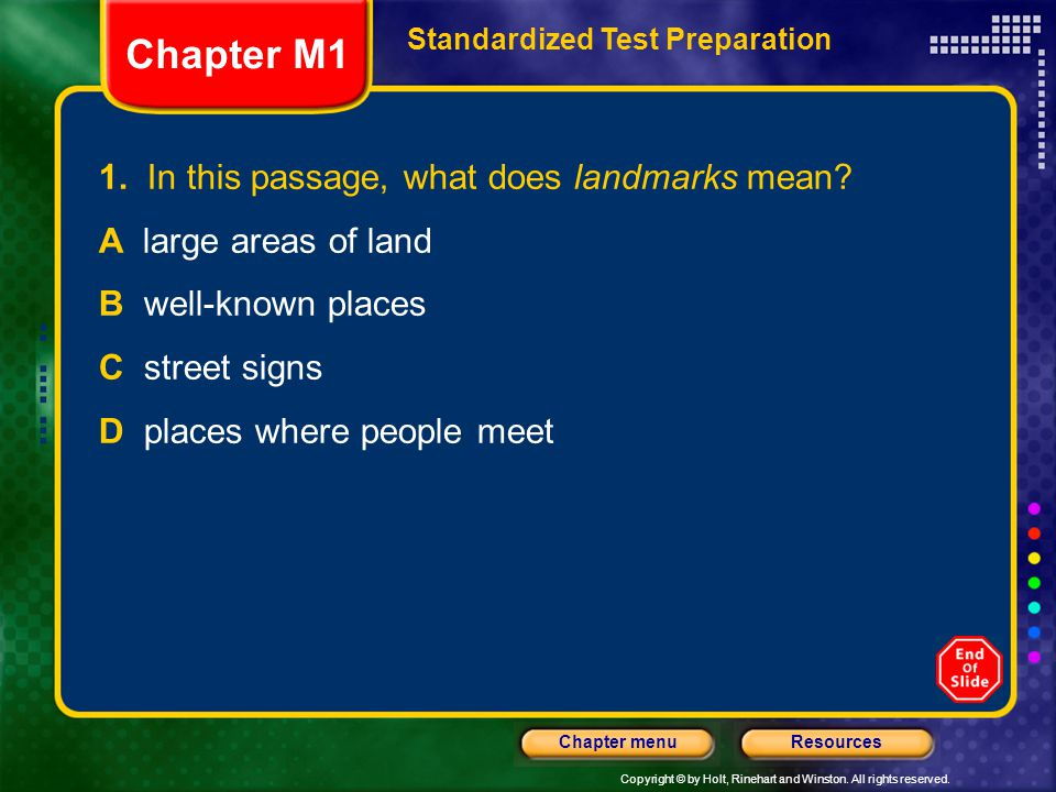 Chapter M1 1. In this passage, what does landmarks mean