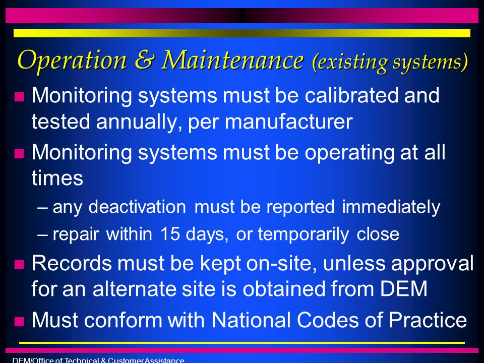 Operation & Maintenance (existing systems)