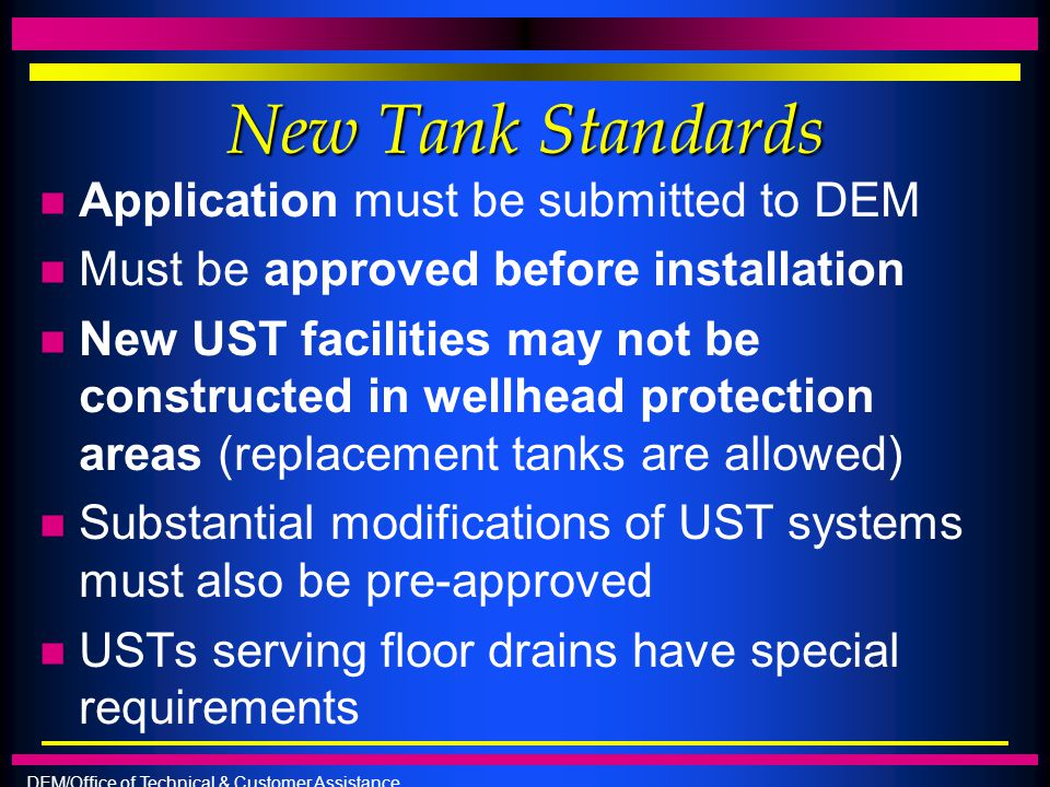 New Tank Standards Application must be submitted to DEM