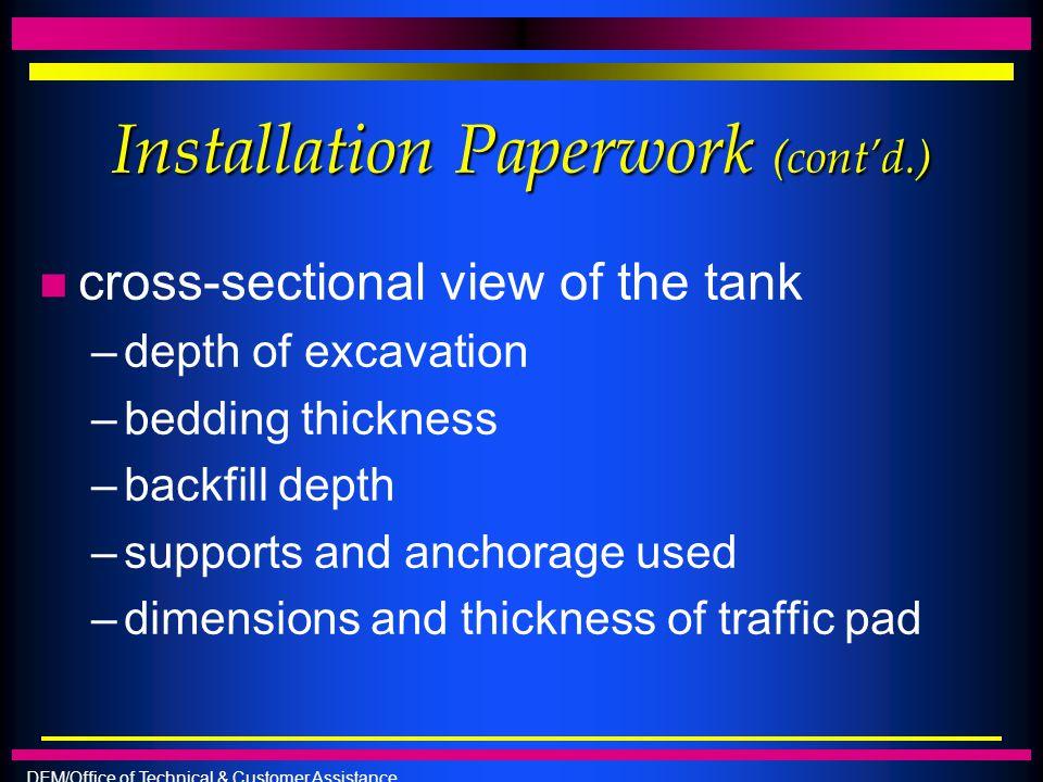 Installation Paperwork (cont'd.)
