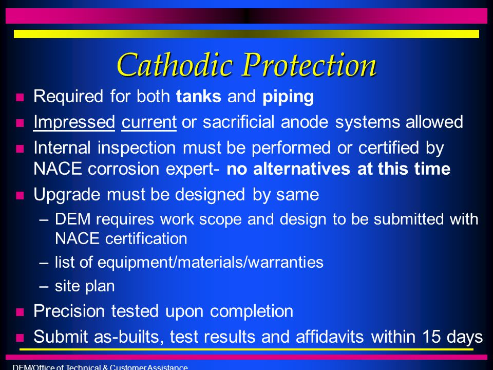 Cathodic Protection Required for both tanks and piping