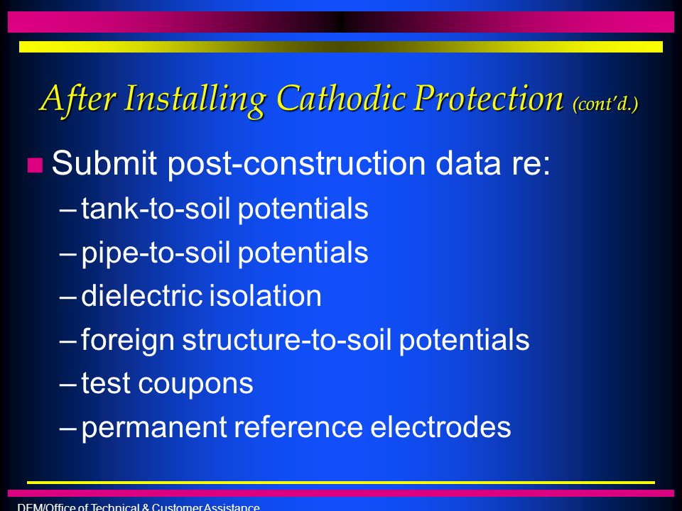 After Installing Cathodic Protection (cont'd.)