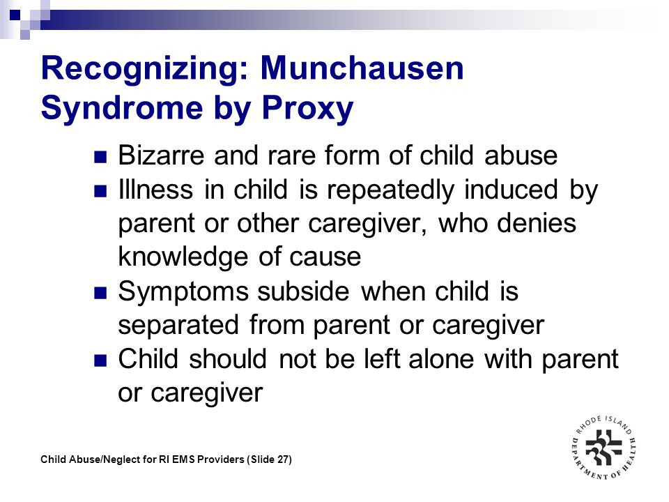 Recognizing: Munchausen Syndrome by Proxy