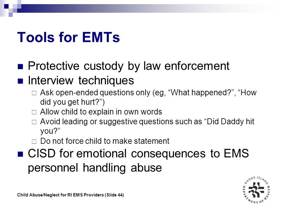 Tools for EMTs Protective custody by law enforcement