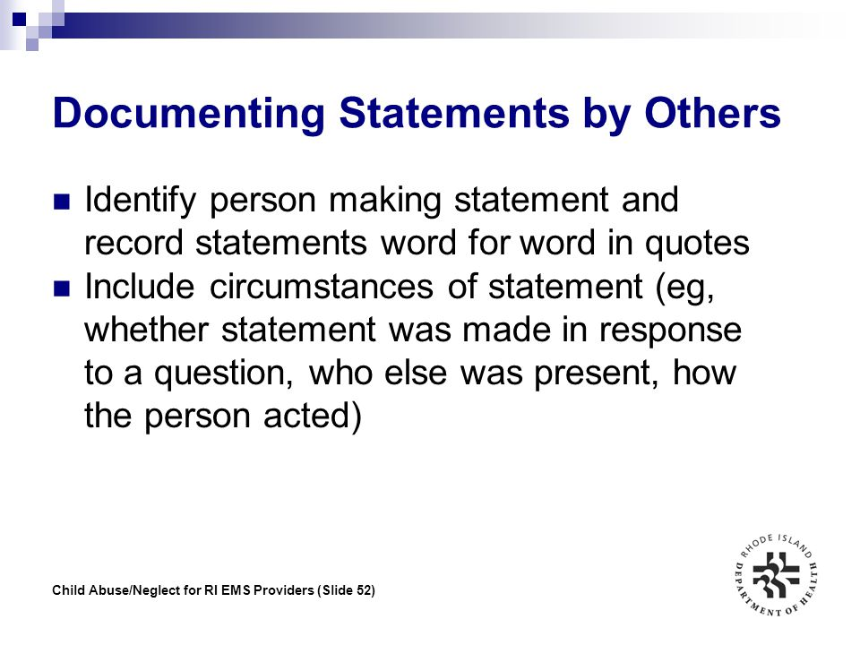 Documenting Statements by Others