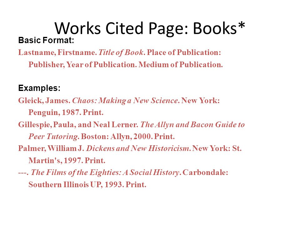 Works Cited Page: Books*