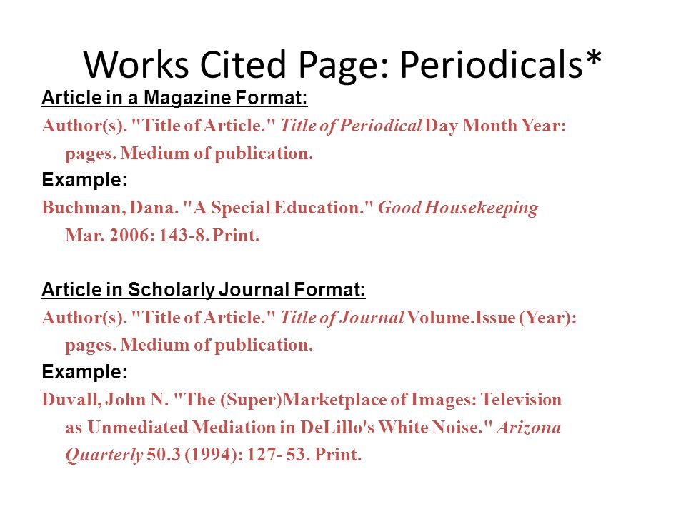 Works Cited Page: Periodicals*