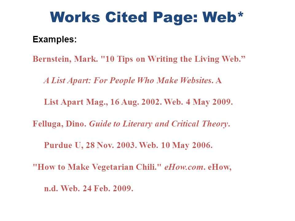 Works Cited Page: Web* Examples: