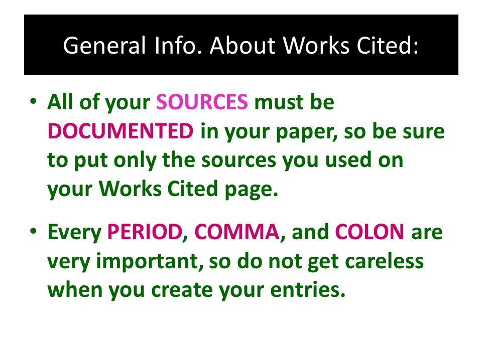 General Info. About Works Cited:
