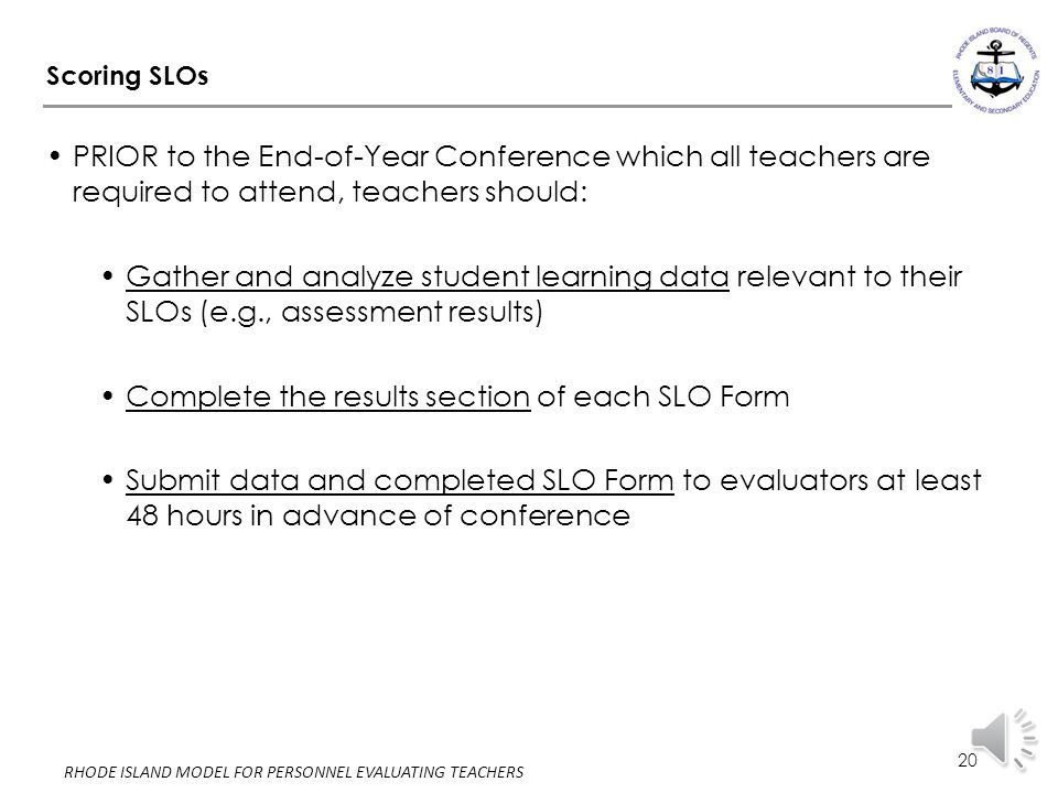 Complete the results section of each SLO Form
