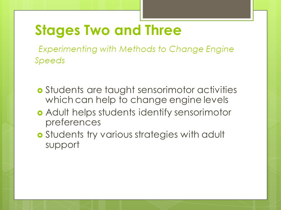 Stages Two and Three Experimenting with Methods to Change Engine Speeds