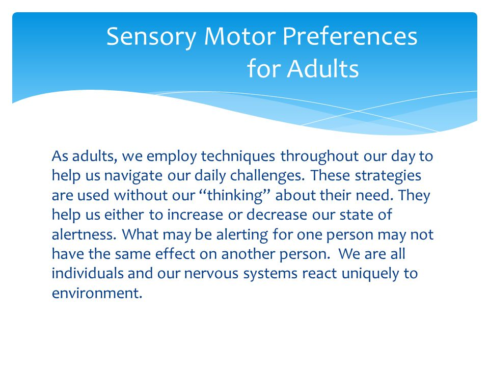 Sensory Motor Preferences for Adults
