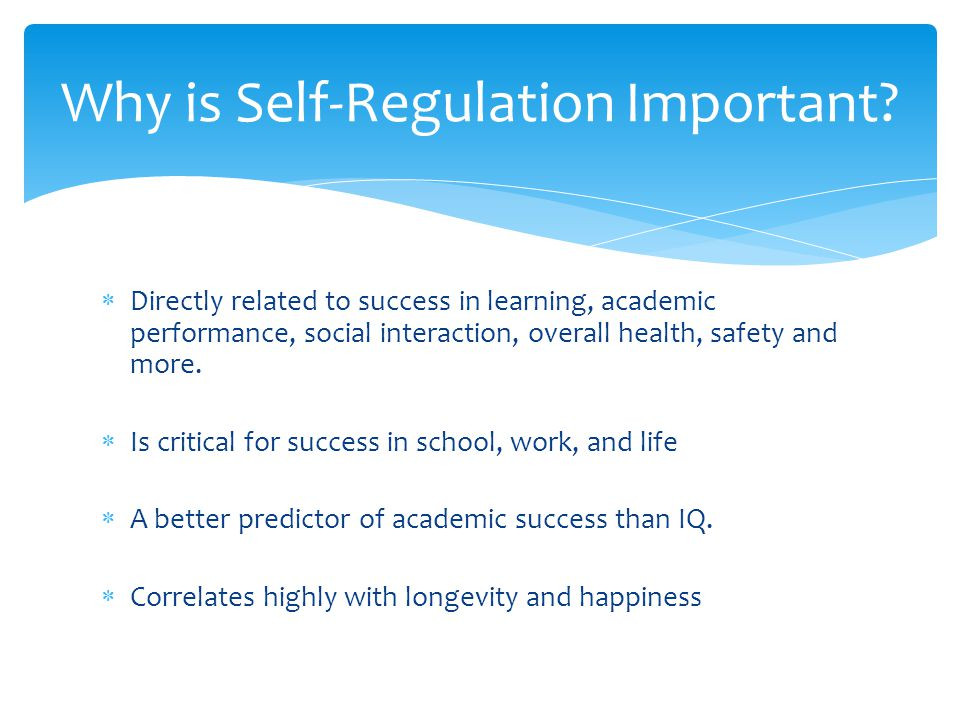 Why is Self-Regulation Important