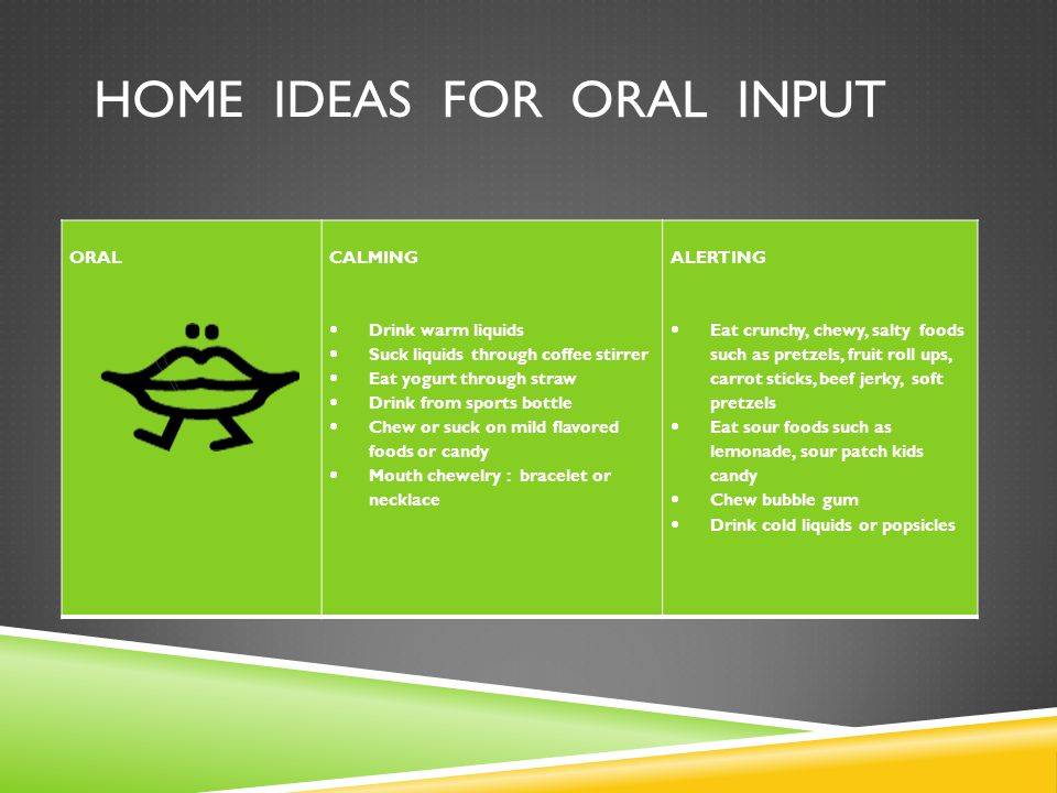home ideas for oral input