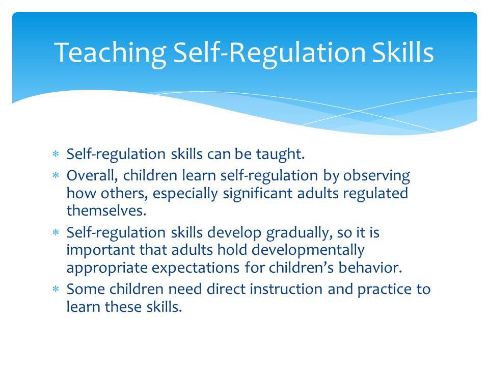 Teaching Self-Regulation Skills