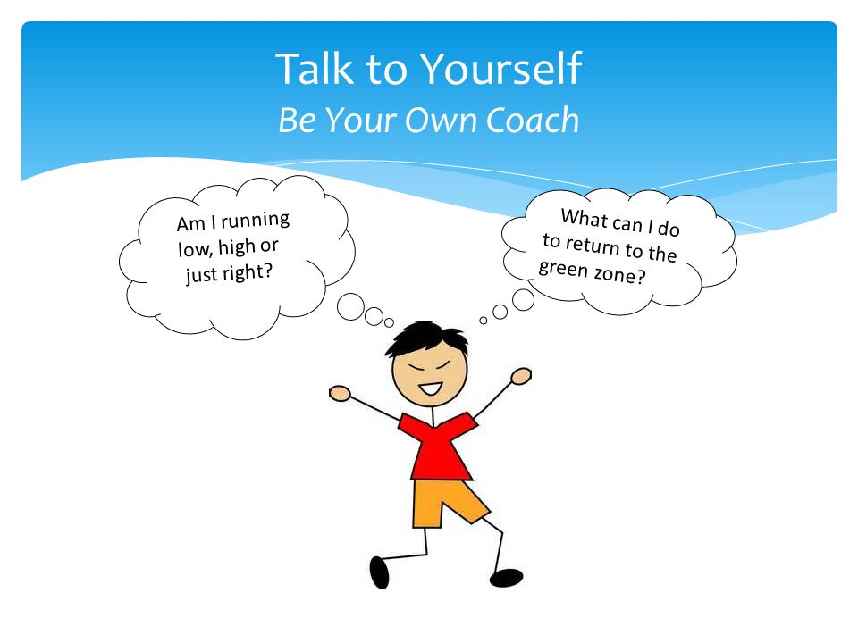 Talk to Yourself Be Your Own Coach