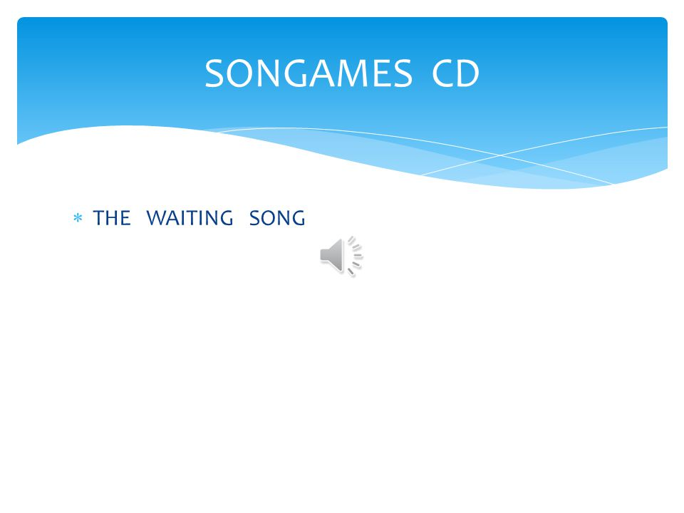 SONGAMES CD THE WAITING SONG