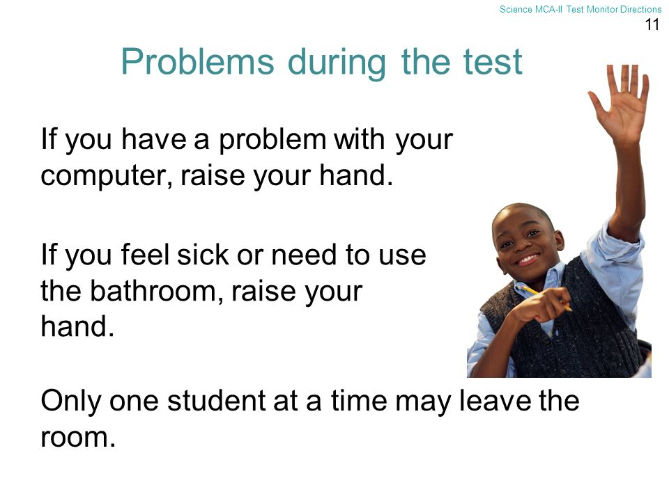 Problems during the test