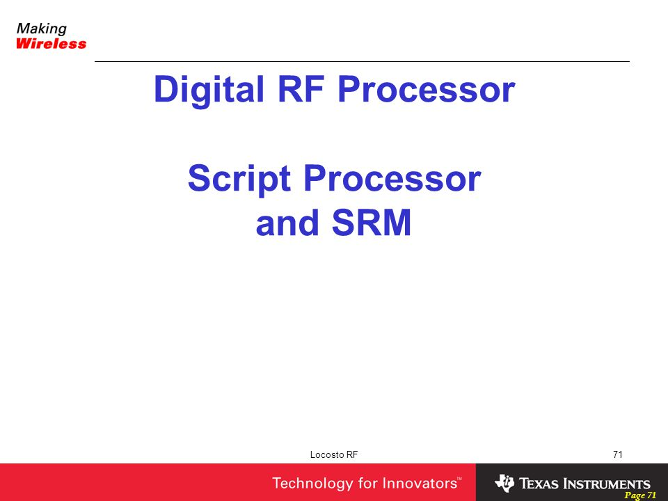 Digital RF Processor Script Processor and SRM