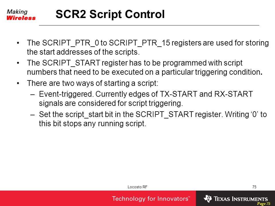 SCR2 Script Control The SCRIPT_PTR_0 to SCRIPT_PTR_15 registers are used for storing the start addresses of the scripts.