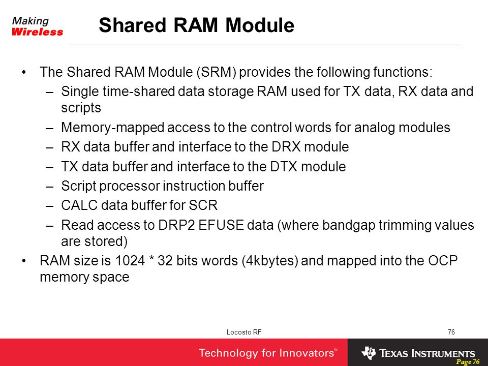 Shared RAM Module The Shared RAM Module (SRM) provides the following functions: