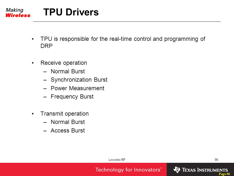TPU Drivers TPU is responsible for the real-time control and programming of DRP. Receive operation.