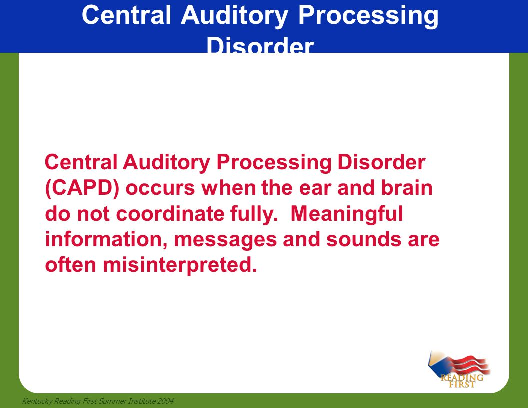Central Auditory Processing Disorder