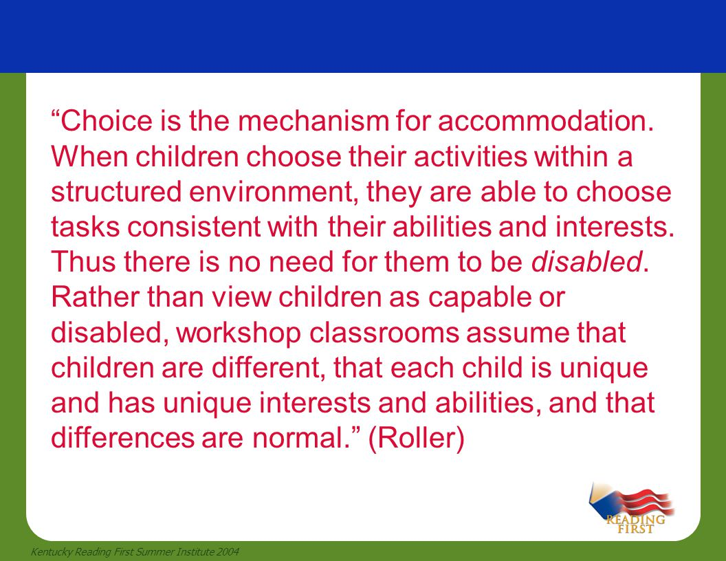 Choice is the mechanism for accommodation