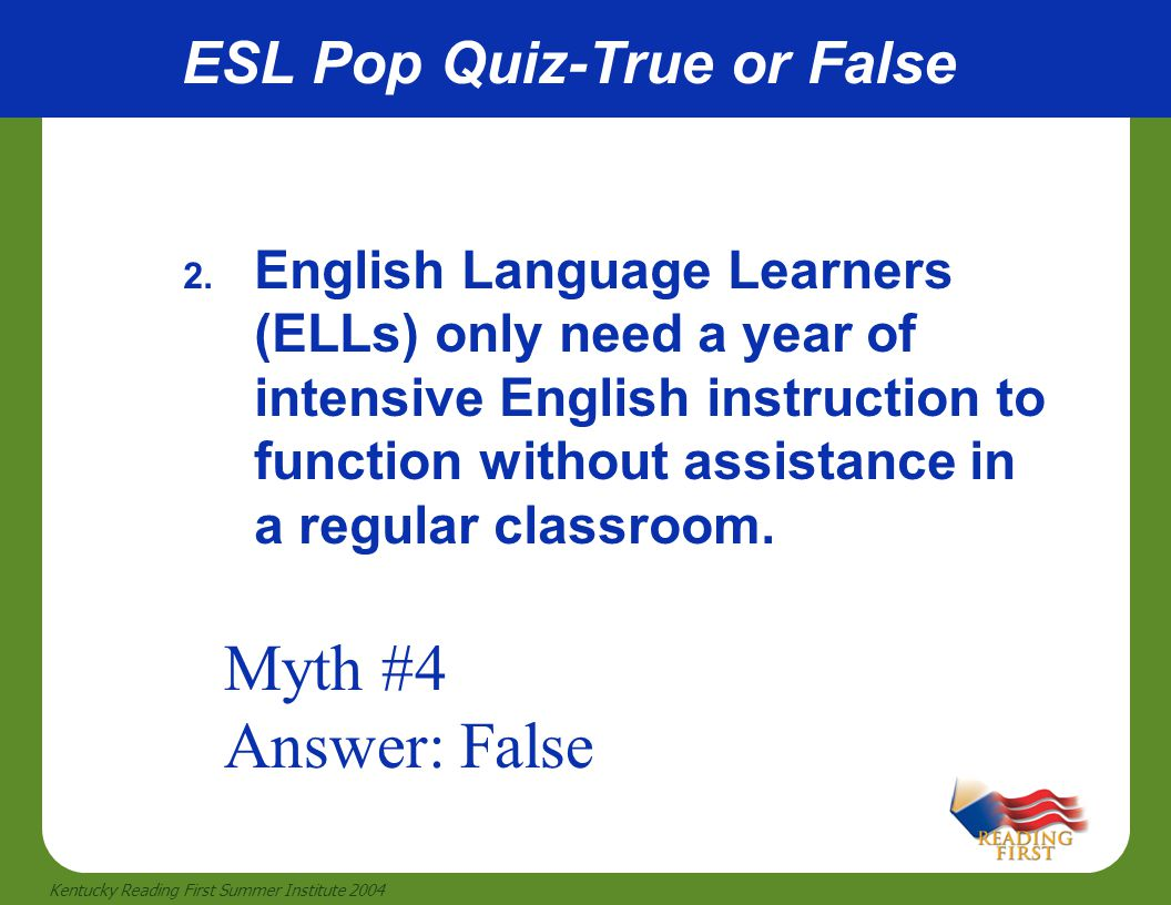 ESL Pop Quiz-True or False