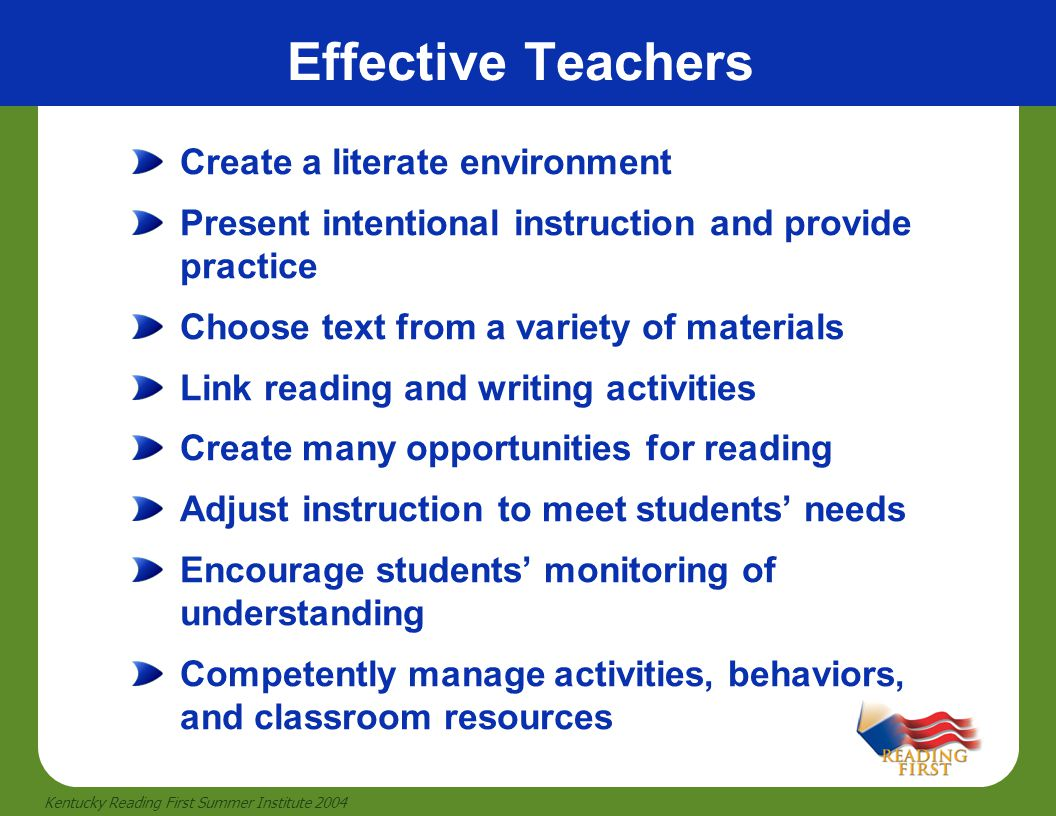 Effective Teachers Create a literate environment