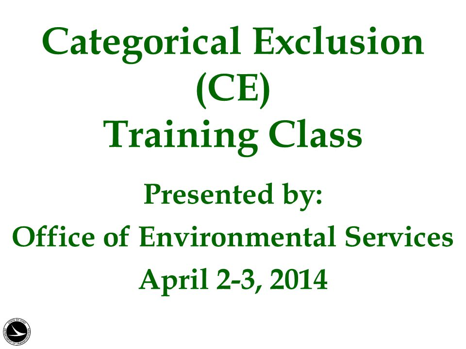 Categorical Exclusion (CE) Training Class