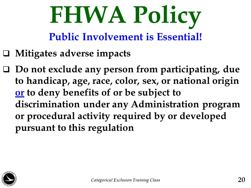 Public Involvement is Essential! Categorical Exclusion Training Class