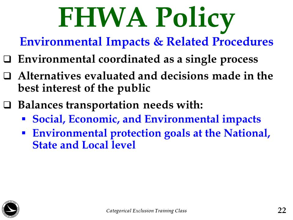 FHWA Policy Environmental Impacts & Related Procedures