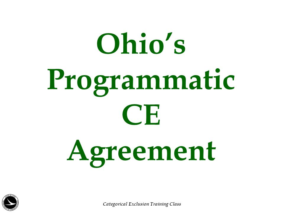 Ohio's Programmatic CE Agreement