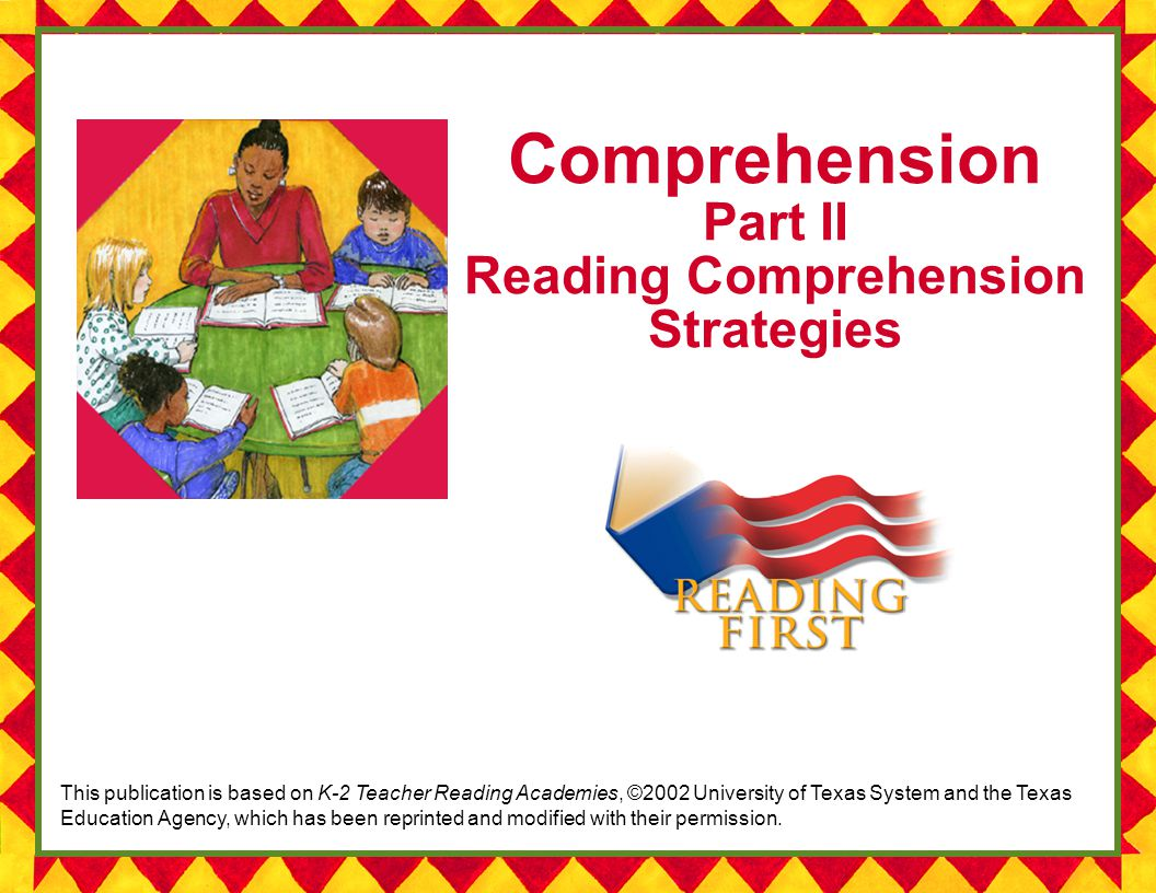 Comprehension Part II Reading Comprehension Strategies