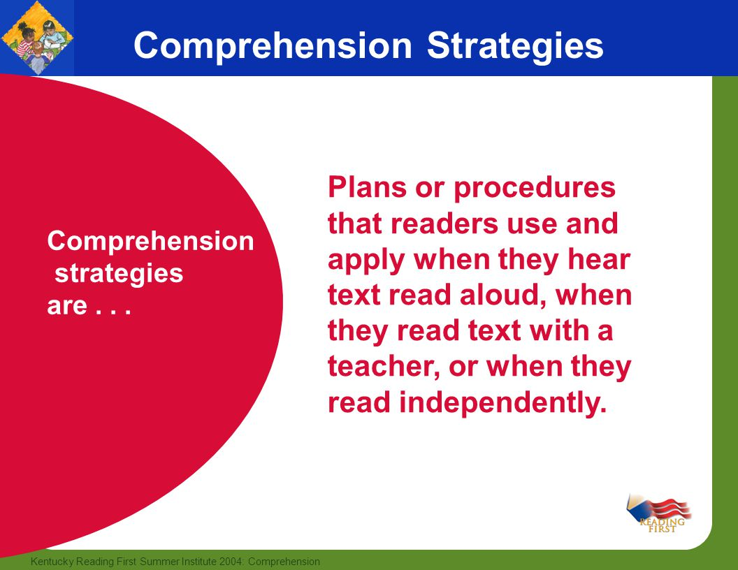 comprehension strategies Reading comprehension strategies enable teachers to instill critical thinking skills alongside a love of literature and logic.