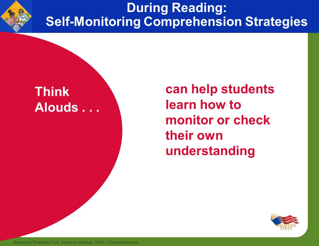 During Reading: Self-Monitoring Comprehension Strategies