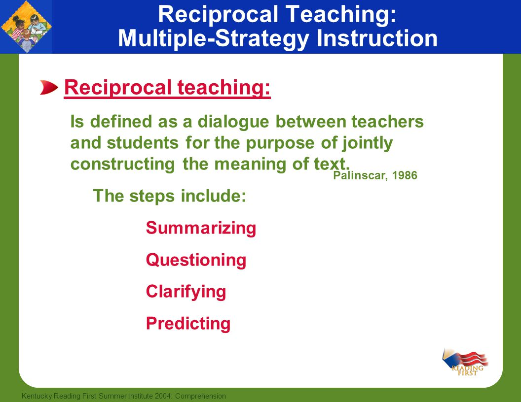 Reciprocal Teaching: Multiple-Strategy Instruction