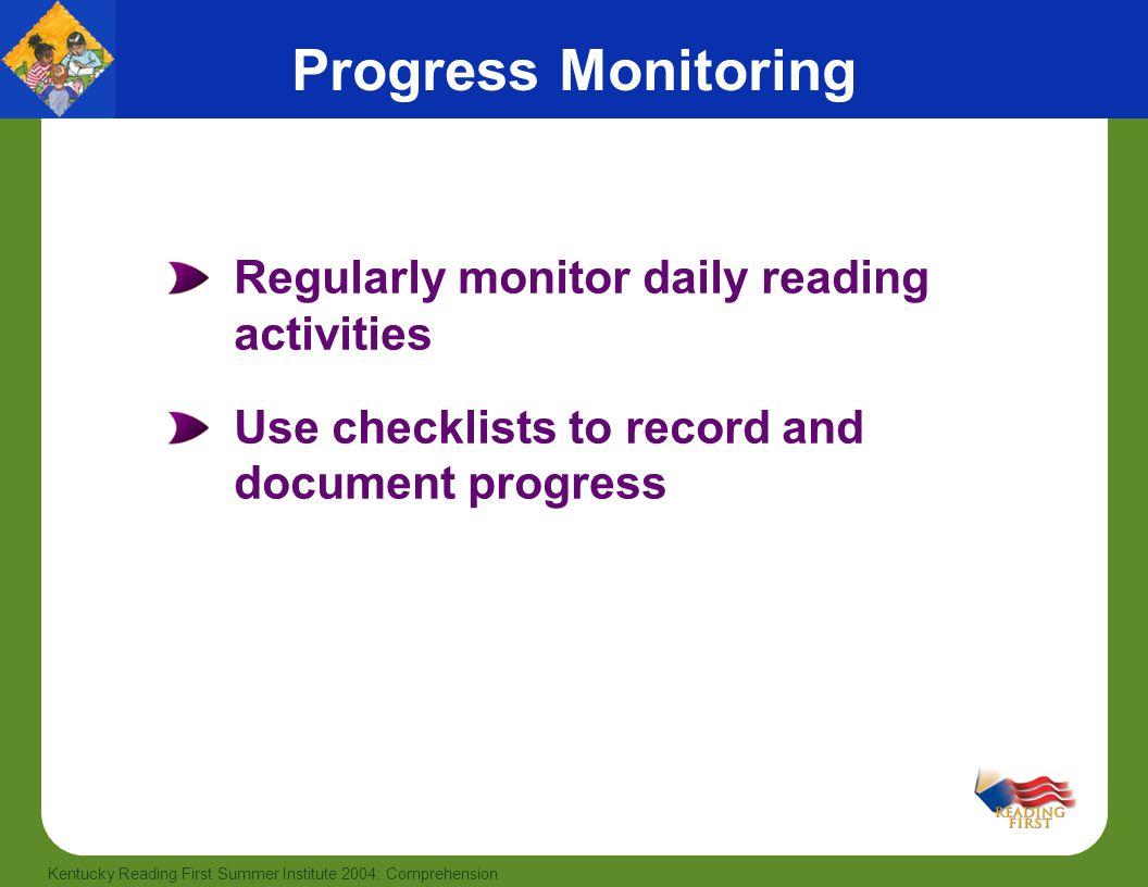 Progress Monitoring Regularly monitor daily reading activities