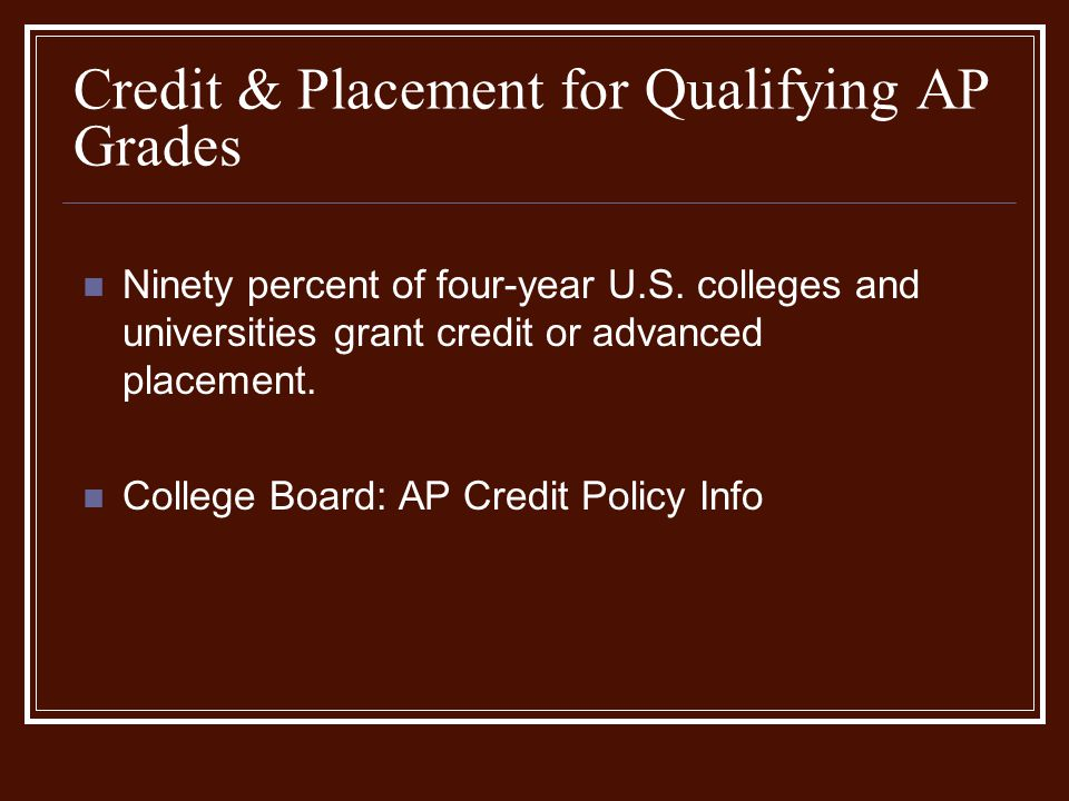 Credit & Placement for Qualifying AP Grades