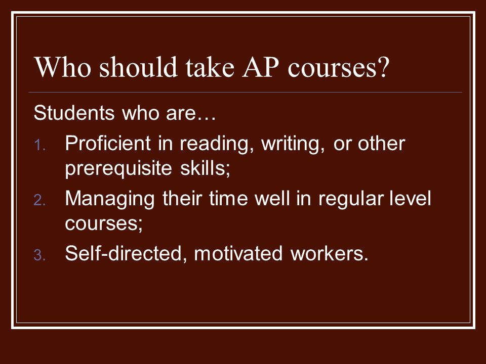 Who should take AP courses