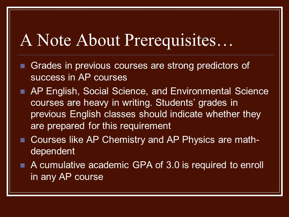 A Note About Prerequisites…