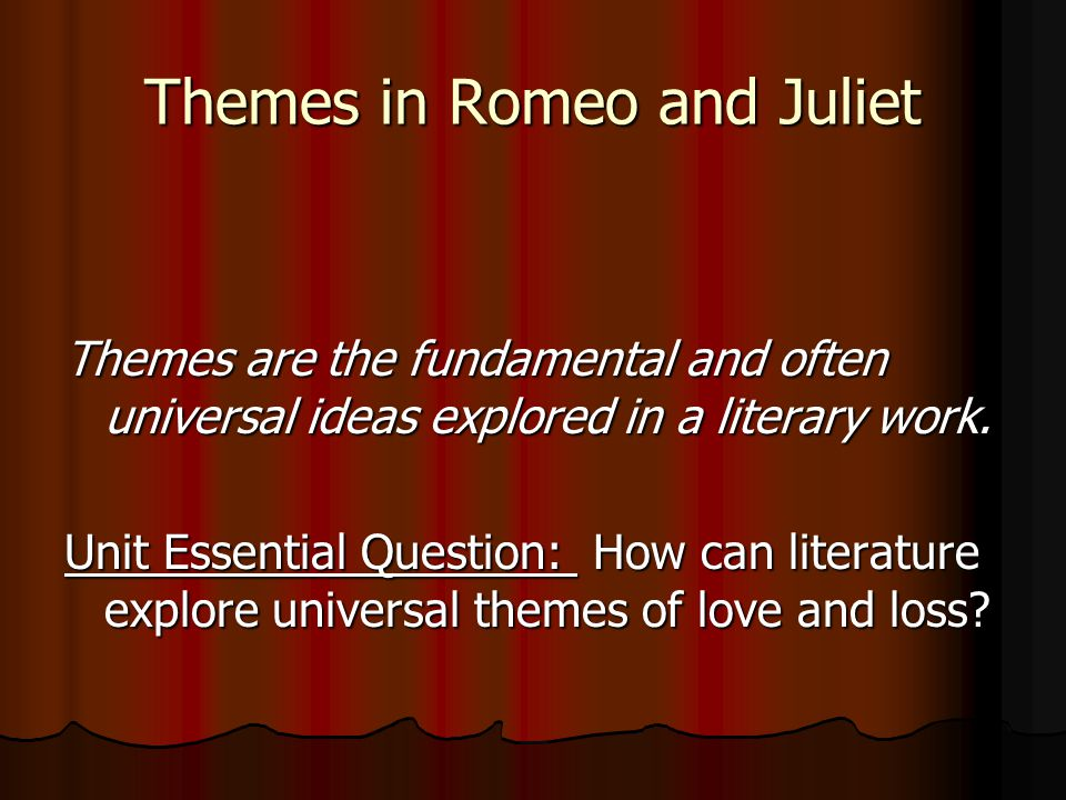 Themes In Romeo And Juliet Essay